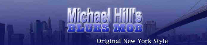 Micheal Hills Blues Mob